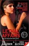 Lethal Affairs - Kim Baldwin, Xenia Alexiou