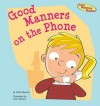 Good Manners on the Phone - Katie Marsico, John Haslam, Robin Gaines Lanzi