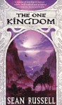 The One Kingdom - Sean Russell
