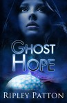 Ghost Hope - Ripley Patton