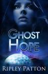 Ghost Hope - Ripley Patton