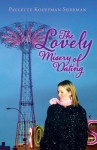 The Lovely Misery of Dating - Paulette Kouffman Sherman, Lindsay Murdoch, Sara Blum