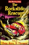 The Rockslide Rescue - Sandra L. Zaugg, Mark Ford