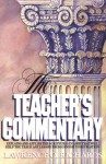 Bible Teacher's Commentary - Lawrence O. Richards