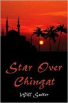 Star Over Chingat - Will Sutter
