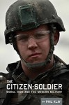 The Citizen-Soldier: Moral risk and the modern military - Phil Klay