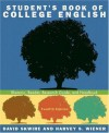 Student's Book of College English: Rhetoric, Reader, Research Guide, and Handbook (12th Edition) - David Skwire, Harvey S. Wiener