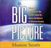 Big Picture - Huston Smith