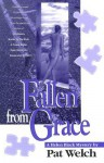 Fallen from Grace - Pat Welch