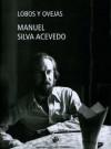 Lobos y ovejas - Manuel Silva Acevedo