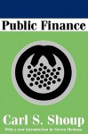 Public Finance - Carl Shoup, Steven G. Medema