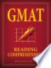 GMAT: Reading Comprehension - Brandon Royal