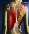 Anatomy & Physiology: The Unity of Form and Function [With Access Code] - Kenneth Saladin