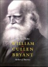 William Cullen Bryant: Author of America - Gilbert H. Muller