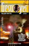Killer Watts (The Destroyer, #118) - James Mullaney, Warren Murphy, Richard Ben Sapir