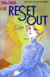 Reset Out Vol. 2 - Yoko Shoji
