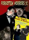 Forgotten Horrors 3: Dr. Turner's House Of Horrors - Michael Price