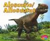 Alosaurio/Allosaurus - Helen Frost