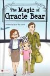 The Magic of Gracie Bear - Jack Williams