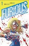 Furious - Bryan J L Glass, Víctor Santos