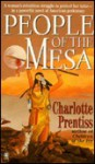 People of the Mesa - Charlotte Prentiss