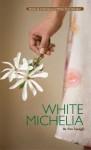 White Michelia - Pan Xiangli, Wang Jiren, Kayan Wong