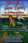 Through a Glass Darkly: An Anthology of Mystery, Gothic Horror & Dark Fantasy - Vonnie Winslow Crist