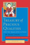 Treasury of Precious Qualities: Book Two - Longchen Yeshe Dorje, Kangyur Rinpoche, Jigme Lingpa, Padmakara Translation Group