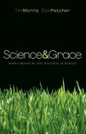 Science & Grace: God's Reign in the Natural Sciences - Tim Morris