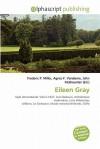 Eileen Gray - Frederic P. Miller, Agnes F. Vandome, John McBrewster