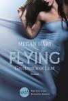 Flying - Grenzenlose Lust - Megan Hart, Ivonne Senn