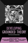 Developing Grounded Theory: The Second Generation - Janice M. Morse, Phyllis Noerager Stern, Juliet Corbin, Barbara Bowers, Kathy C. Charmaz, Adele E. Clarke