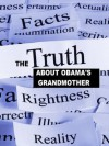 The Truth about Barack Obama's Grandmother - Jason Lee