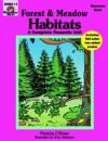 Forest and Meadow Habitats: Grade 1-3 - Evan-Moor Educational Publishing
