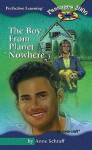 The Boy from Planet Nowhere - Anne Schraff