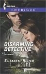 Disarming Detective (Harlequin IntrigueThe Lawmen) - Elizabeth Heiter