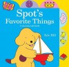 Spot's Favorite Things - Eric Hill