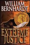 Extreme Justice - William Bernhardt