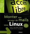 Monter son serveur de mails sous Linux - Magnus Bäck