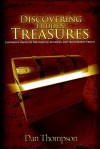 Discovering Hidden Treasures: Innovative Strategies for Creating, Retaining, and Transferring Wealth - Dan Thompson