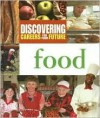 Food (Discovering Careers For Your Future) - Ferguson