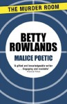 Malice Poetic (A Melissa Craig Mystery) - Betty Rowlands
