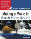 Making a Movie in iMovie HD and iDVD 5 - Jeff Carlson