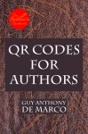 QR Codes for Authors (The Author's Handbook) - Guy Anthony De Marco