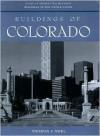 Buildings of Colorado - Thomas J. Noel