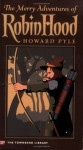 The Merry Adventures of Robin Hood (Townsend Library Edition) - Howard Pyle, Jonathan Kelly, Bill Blauvelt