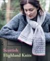 Scottish Highland Knits - Sarah Dallas, Wendy Baker, Catherine Tough