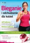 Bieganie i odchudzanie dla kobiet - Jeff Galloway, Barbara Galloway