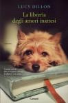 La libreria degli amori inattesi (Garzanti Narratori) - Lucy Dillon, Sara Caraffini