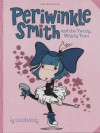 Periwinkle Smith and the Twirly, Whirly Tutu - John & Wendy